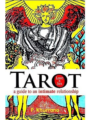 Tarot Love and Sex ? A Guide to an Intimate Relationship