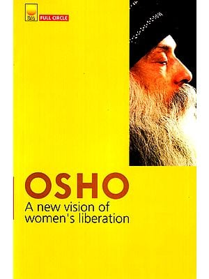 Osho – A New Vision of Women's Liberation