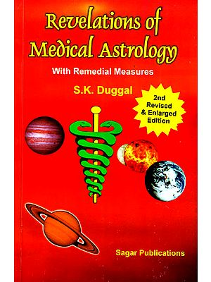 Revelations of Medical Astrology – With Remedial Measures