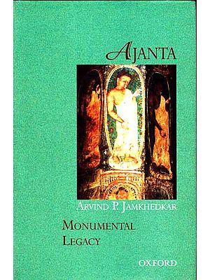 Ajanta - Monumental Legacy