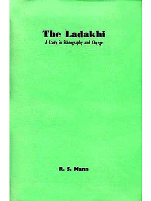 The Ladakhi (A Study in Ethnography and Change): A Rare Book