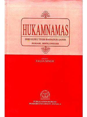Hukamnamas Shri Guru Tegh Bahadur Sahib
