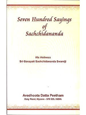 Seven Hundred Sayings of Sachchidananda