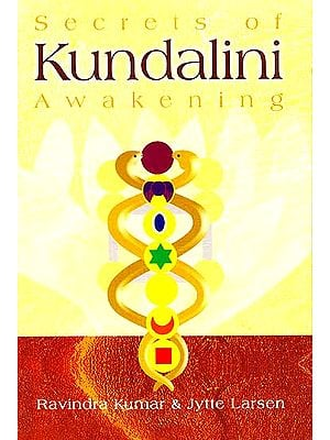 Secrets of Kundalini Awakening