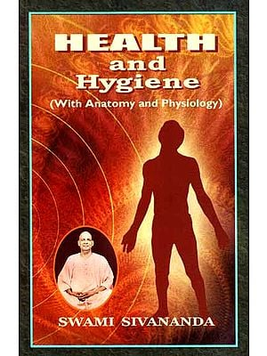 Health and Hygiene (With Anatomy and Physiology)