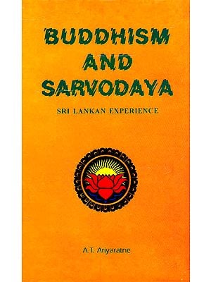 Buddhism and Sarvodaya (Sri Lankan Experience)