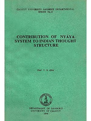 Contribution of Nyaya System to Indian Thought Structure