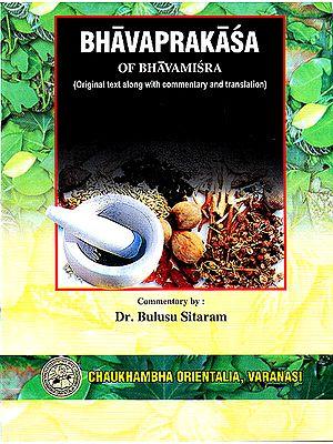 Bhavaprakasa of Bhavamisra  (Vol. II)