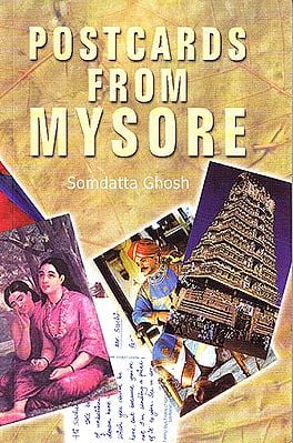 Postcards From Mysore