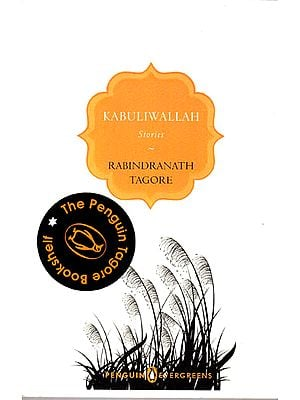 Kabuliwallah Stories – Rabindranath Tagore