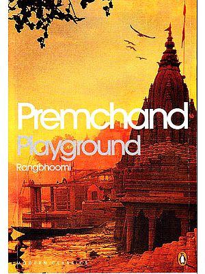 Playground: Rangbhoomi by Premchand