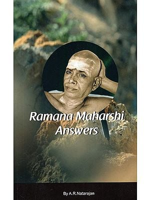 Bhagavan Ramana Answers 100 Frequently Asked Questions