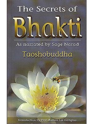 The Secrets of Bhakti (As Narrated By Sage Narad) (With CD)