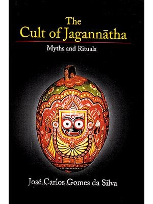 The Cult of Jagannatha (Myths and Rituals)