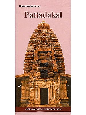 Pattadakal: World Heritage Series