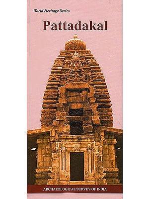 Pattadakal: World Heritage Series