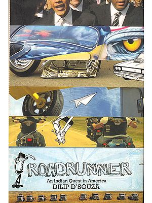 Roadrunner: An Indian Quest in America