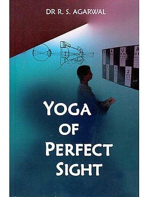 Yoga of Perfect Sight