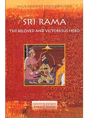 Sri Rama: The Beloved and Victorious Hero