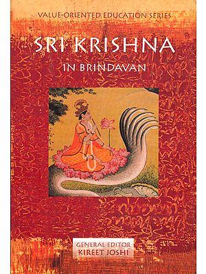 Sri Krishna in Brindavan