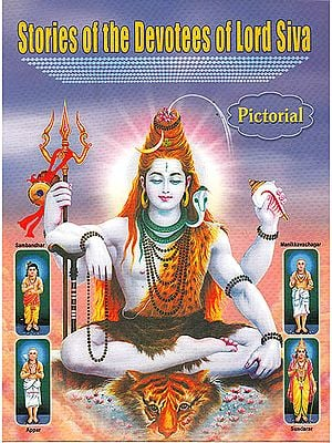 Stories of the Devotees of Lord Siva