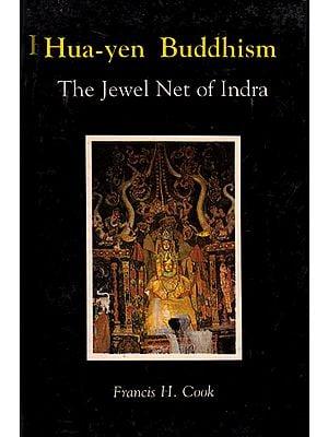 Hua-yen Buddhism: The Jewel Net of Indra