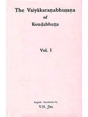 The Vaiyakaranabhusana of Kondabhatta (Volume I)