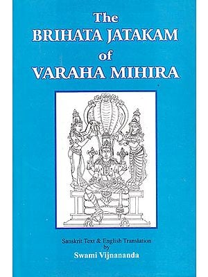 The Brihata Jatakam of Varaha Mihira