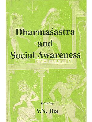 Dharmasastra and Social Awareness