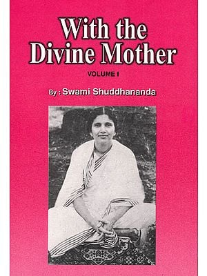 With the Divine Mother (Volume I)