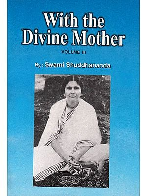 With the Divine Mother (Volume III)