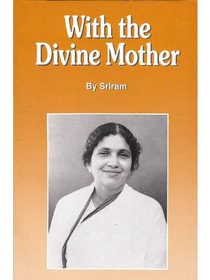 With the Divine Mother (Volume II)
