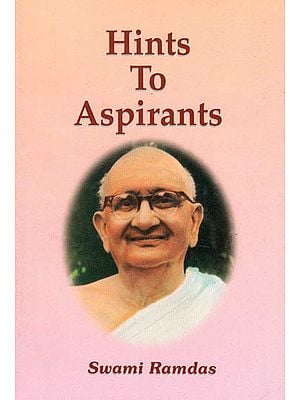 Hints To Aspirants (Swami Ramdas)