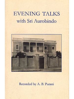 Evening Talks with Sri Aurobindo