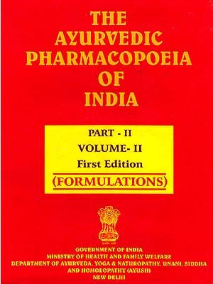 The Ayurvedic Pharmacopoeia of India (Part-II, Volume-II) Formulations