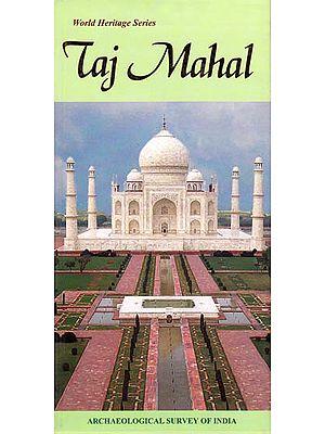 Taj Mahal: World Heritage Series