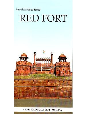 Red Fort: World Heritage Series