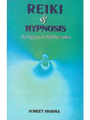 Reiki and Hypnosis (For Success and Self Realization)
