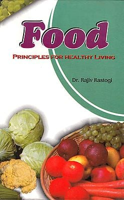 Food Principles For Healthy Living