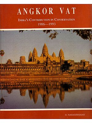 Angkor Vat: India's Contribution Conservation (1986-1993) - A Rare Book