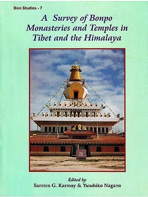 A Survey of Bonpo Monasteries and Temples in Tibet and the Himalaya