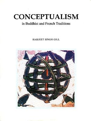 Conceptualism in Buddhist and French Traditions