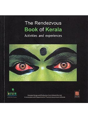 The Rendezvous Book of Kerala: 101 Must Do Things in Kerala
