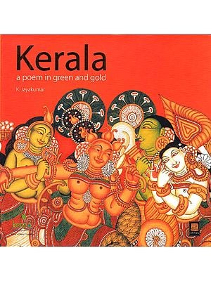 Kerala: A Poem in Green and Gold