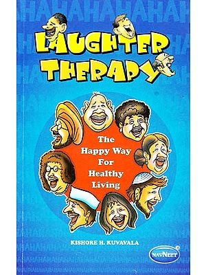 Laughter Therapy: The Happy Way For Healthy Living