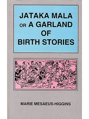Jataka Mala or A Garland of Birth Stories