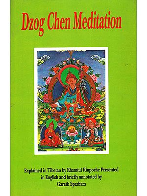 Dzog Chen Meditation