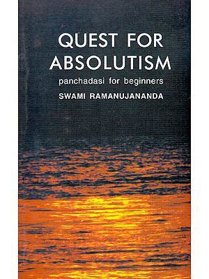 Quest For Absolutism (Panchadasi for Beginners)