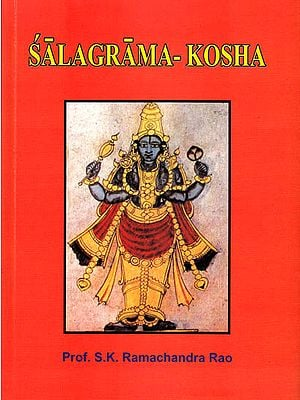 Salagrama-Kosha (In Two Volumes)