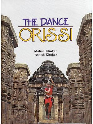 The Dance Orissi (Odissi)